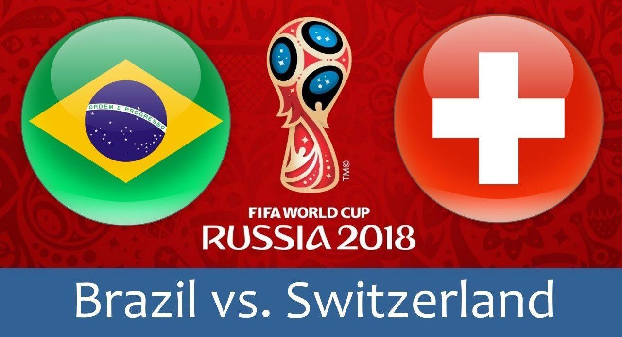 Brazil - Switzerland 17 jun 2018