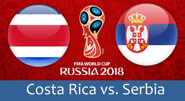 Costa Rica - Serbia 17 jun 2018