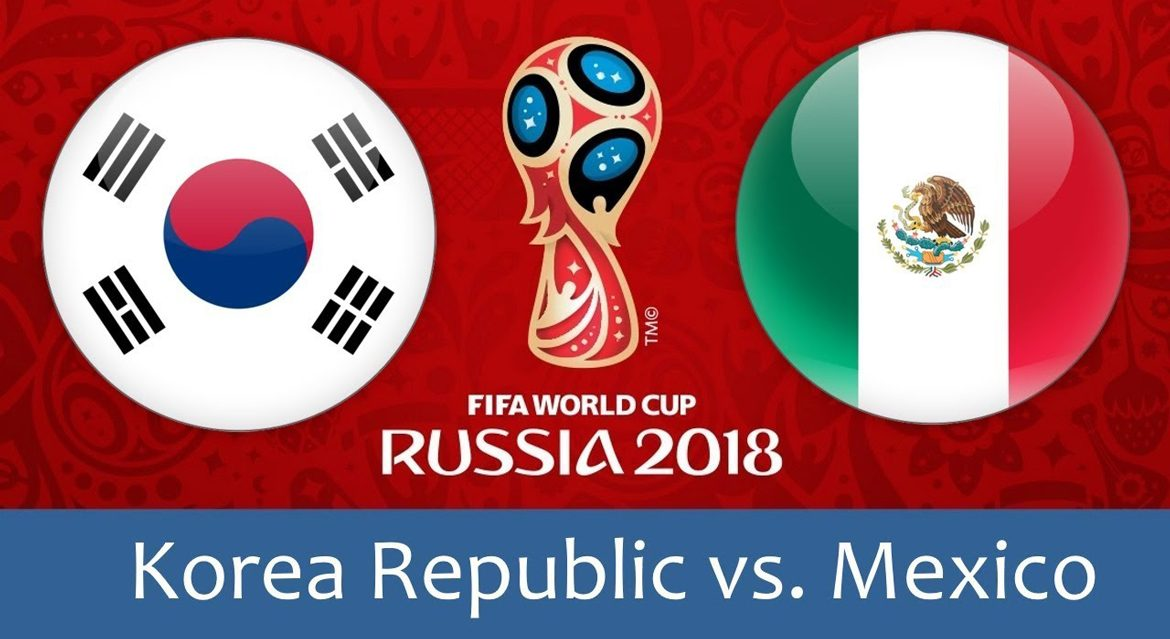 Korea Republic - Mexico 23 jun 2018