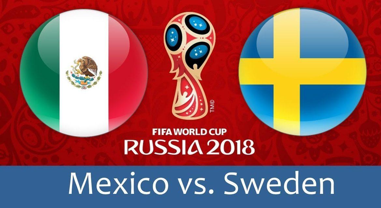 Mexico - Sweden 27 jun 2018