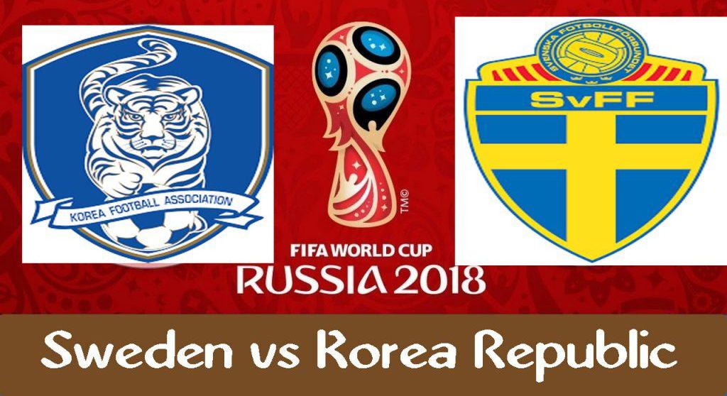 Sweden - Korea Republic 18 jun 2018