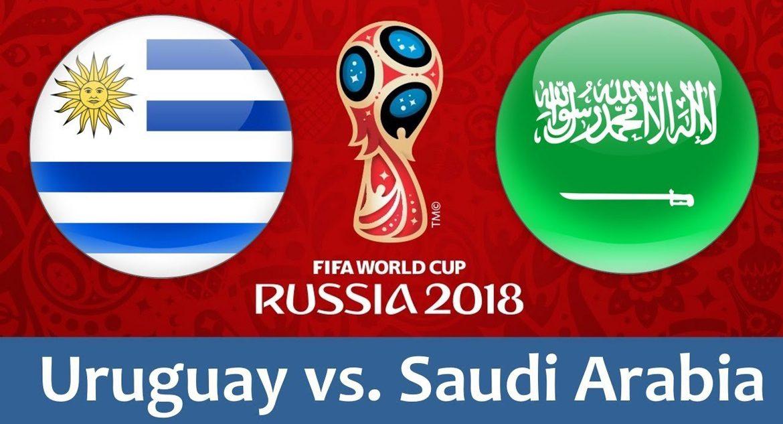 Uruguay - Saudi Arabia 20 jun 2018